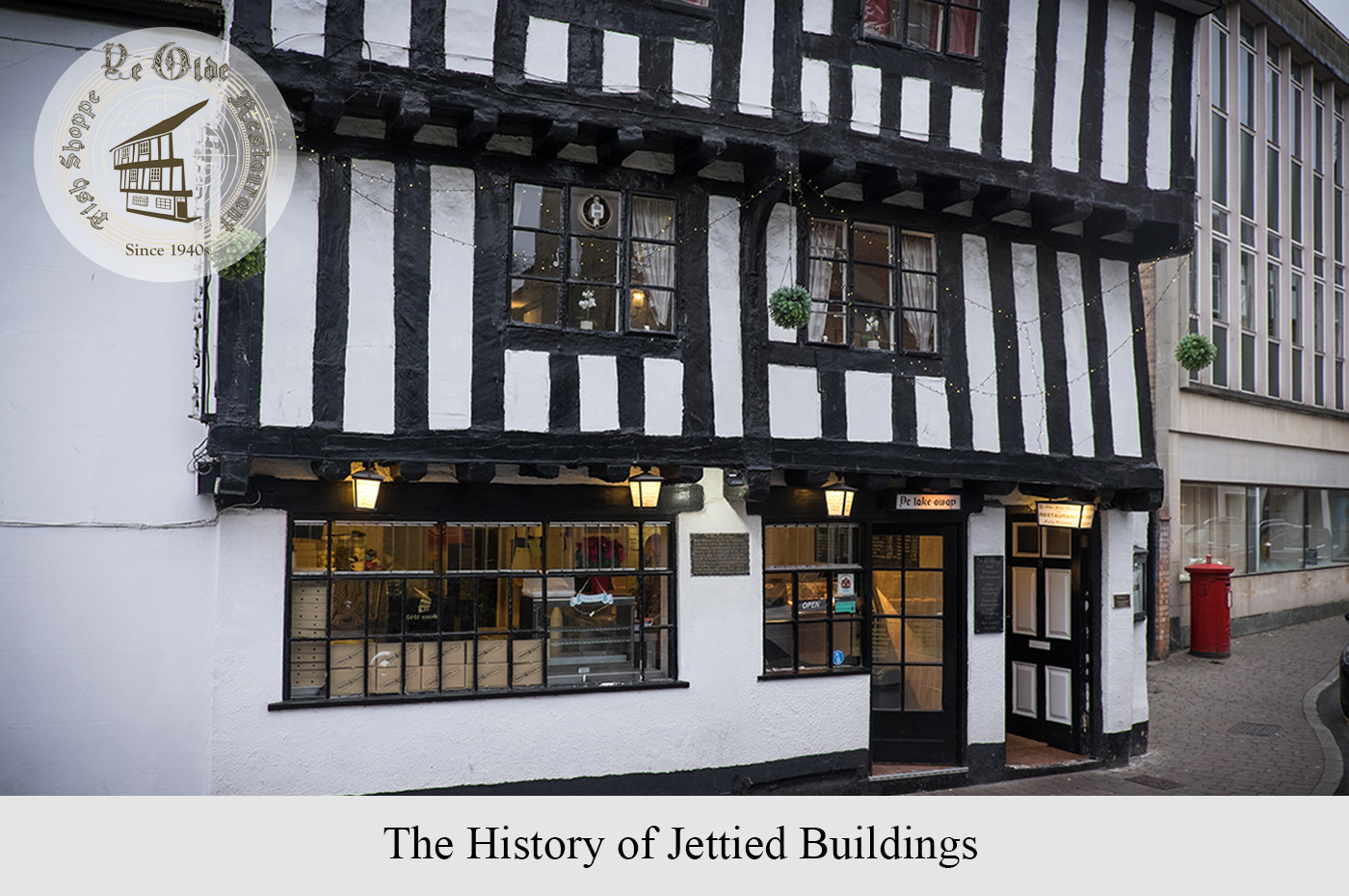 The History of Jettied Buildings